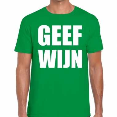 Geef wijn tekst t-shirt groen heren