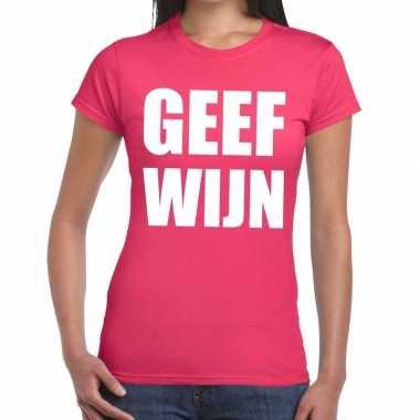 Geef wijn tekst t-shirt roze dames