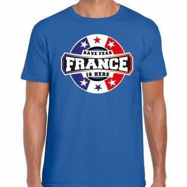 Have fear france is here t-shirt voor frankrijk supporters blauw voor heren