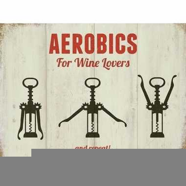Metalen wijnliefhebber aerobics for wine lovers 30 x 40