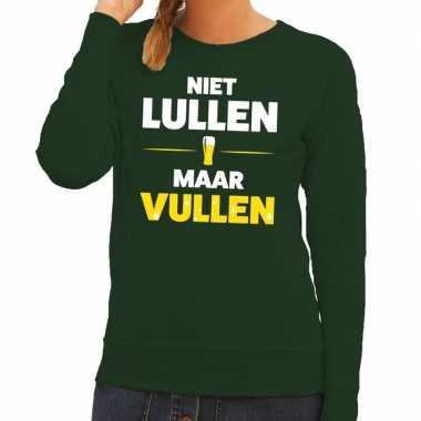 Niet lullen maar vullen tekst sweater groen voor dames