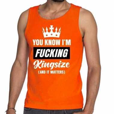 Oranje fucking kingsize tanktop / mouwloos shirt voor