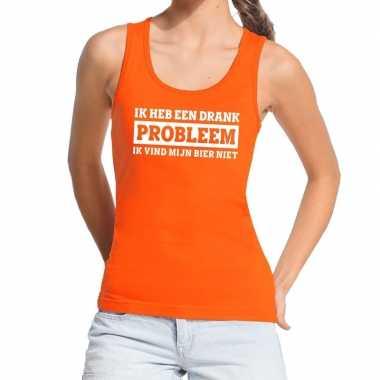 Oranje ik heb een drankprobleem tanktop / mouwloos shirt voor da