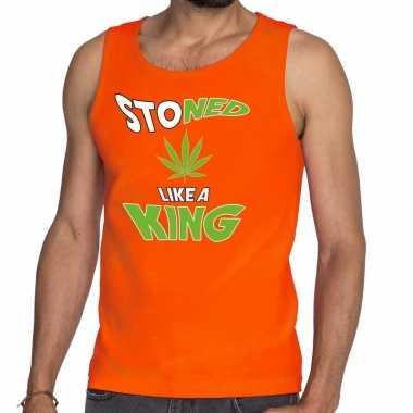 Oranje koningsdag stoned like a king tanktop heren
