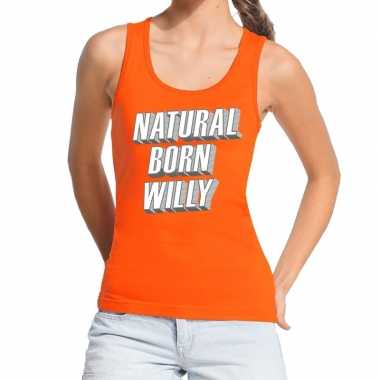 Oranje natural born willy tanktop / mouwloos shirt voor dames