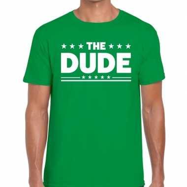 The dude tekst t-shirt groen heren