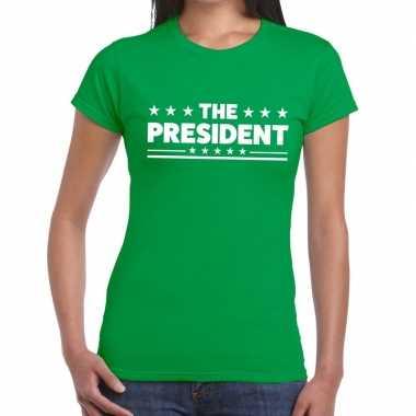 The president tekst t-shirt groen dames