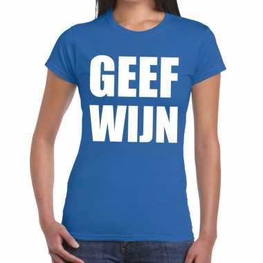 Toppers - geef wijn tekst t-shirt blauw dames