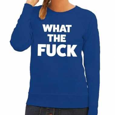 Toppers - what the fuck tekst sweater blauw voor dames