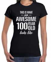 Awesome 100 year 100 jaar cadeau t-shirt zwart dames trend