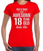 Awesome 18 year 18 jaar cadeau t-shirt rood dames trend
