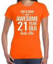 Awesome 21 year 21 jaar cadeau t-shirt oranje dames trend