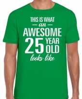 Awesome 25 year 25 jaar cadeau t-shirt groen heren trend