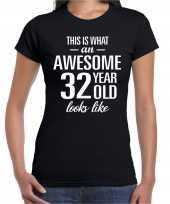 Awesome 32 year 32 jaar cadeau t-shirt zwart dames trend