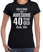 Awesome 40 year 40 jaar cadeau t-shirt zwart dames trend