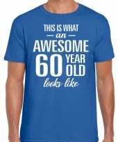 Awesome 60 year 60 jaar cadeau t-shirt blauw heren trend