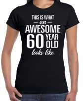 Awesome 60 year 60 jaar cadeau t-shirt zwart dames trend