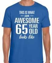 Awesome 65 year 65 jaar cadeau t-shirt blauw heren trend