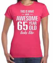 Awesome 65 year 65 jaar cadeau t-shirt roze dames trend