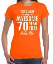 Awesome 70 year 70 jaar cadeau t-shirt oranje dames trend