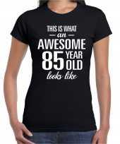 Awesome 85 year 85 jaar cadeau t-shirt zwart dames trend