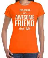 Awesome friend cadeau t-shirt oranje dames trend