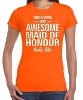 Awesome maid of honour getuige cadeau t-shirt oranje dames trend