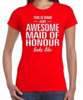 Awesome maid of honour getuige cadeau t-shirt rood dames trend
