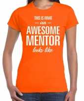 Awesome mentor cadeau t-shirt oranje voor dames trend