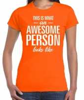 Awesome person persoon cadeau t-shirt oranje dames trend