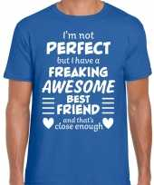 Freaking awesome best friend beste vriend cadeau t-shirt blauw trend