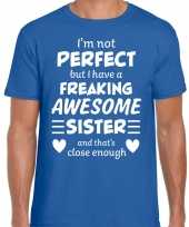 Freaking awesome sister zus cadeau t-shirt blauw heren trend