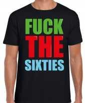 Fuck the sixties fun t-shirt zwart heren trend