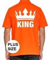 Grote maten koningsdag poloshirt king oranje voor heren trend