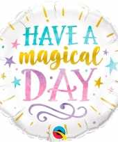 Have a magical day trouwerij folieballon 45 cm trend