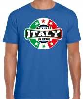 Have fear italy is here t-shirt voor italie supporters blauw voor heren trend