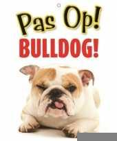 Honden waakbord pas op bulldog 21 x 15 cm trend