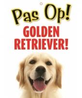 Honden waakbord pas op golden retriever 21 x 15 cm trend