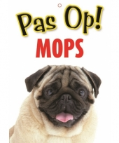 Honden waakbord pas op mopshond 21 x 15 cm trend