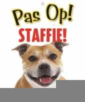 Honden waakbord pas op staffordshire 21 x 15 cm trend