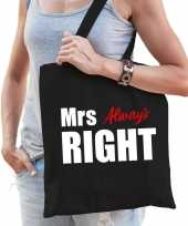 Katoenen tas shopper zwart mrs always right witte tekst dames trend
