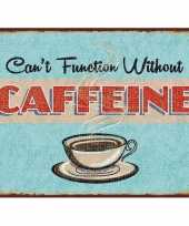 Koffietentje wandplaat cant function without caffeine 15 x 20 trend