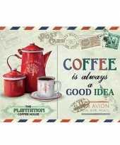 Koffietentje wandplaat coffee is always a good idea 15 x 20 trend
