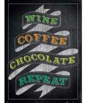 Metalen kroegbordje wine coffee chocolate repeat 15 x 20 trend