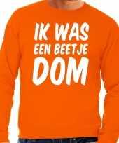 Oranje ik was een beetje dom sweater voor heren trend