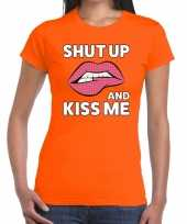 Shut up and kiss me t-shirt oranje dames trend